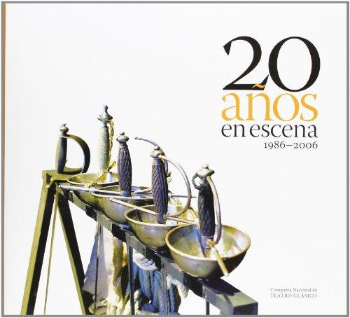 Descargar Libro 20 Años En Escena. 1986-2006. Compañía Nacional De Teatro Clásico Desconocido