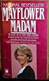 img - for Mayflower Madam: The Secret Life of Sydney Biddle Barrows by Sydney Biddle Barrows, William Novak (1987) Mass Market Paperback book / textbook / text book