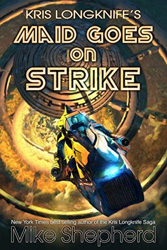 Kris Longknifes Maid Goes Strike ebook