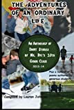 Adventures of an Ordinary Life, Dye's Grade, 1497564751