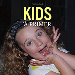 Kids, a Primer Audiobook