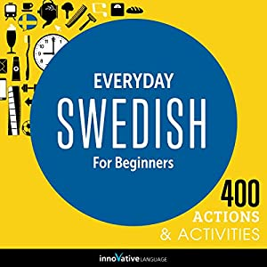 Everyday Swedish for Beginners - 400 Actions & Activities Rede