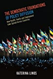 The Democratic Foundations of Policy Diffusion : How Health, Family, and Employment Laws Spread Across Countries, Linos, Katerina, 0199967873