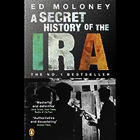 A Secret History of the IRA
