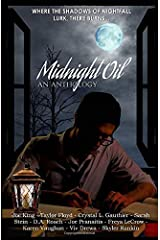 Midnight Oil: An Anthology Paperback