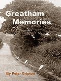 Greatham Memories, Peter Gripton, 0955675340