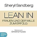 Lean In: Frauen und der Wille zum Erfolg   Sheryl Sandberg