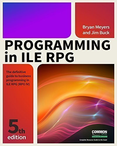 Programming in ILE RPG by MC Press
