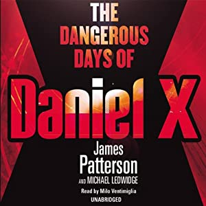 The Dangerous Days of Daniel X Audiobook