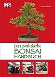 Das praktische Bonsai-Handbuch