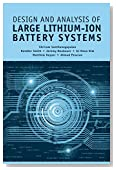 Design and Analysis of Large Lithium-ion Battery Systems (Power Engineering)