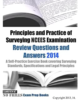 Principles and practice of surveying practice exam george m cole principles and practice of surveying ncees examination review questions and answers 2014 a self fandeluxe Image collections