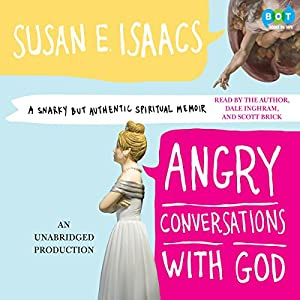 Angry Conversations with God Audiobook