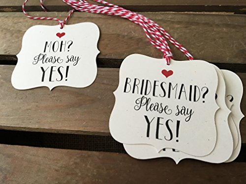 Will you be my Bridesmaid & MOH Tags - Set of 6 Square Bracket Shaped - Please say YES - Rustic Modern - WEDDING - Heart - Personalize - Recycled - Eco Friendly