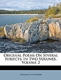 Original Poems on Several Subjects, William Stevenson, 1179439228