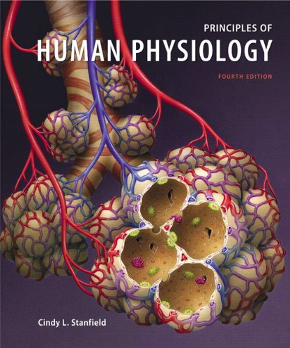 Principles of Human Physiology (4th Edition)