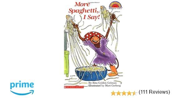 Amazon.com: More Spaghetti, I Say! (Scholastic Reader Level 2 ...