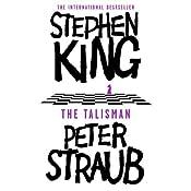 The Talisman: Talisman, Book 1   Stephen King