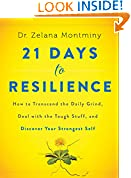 #9: 21 Days to Resilience: How to Transcend the Daily Grind, Deal with the Tough Stuff, and Discover Your Strongest Self