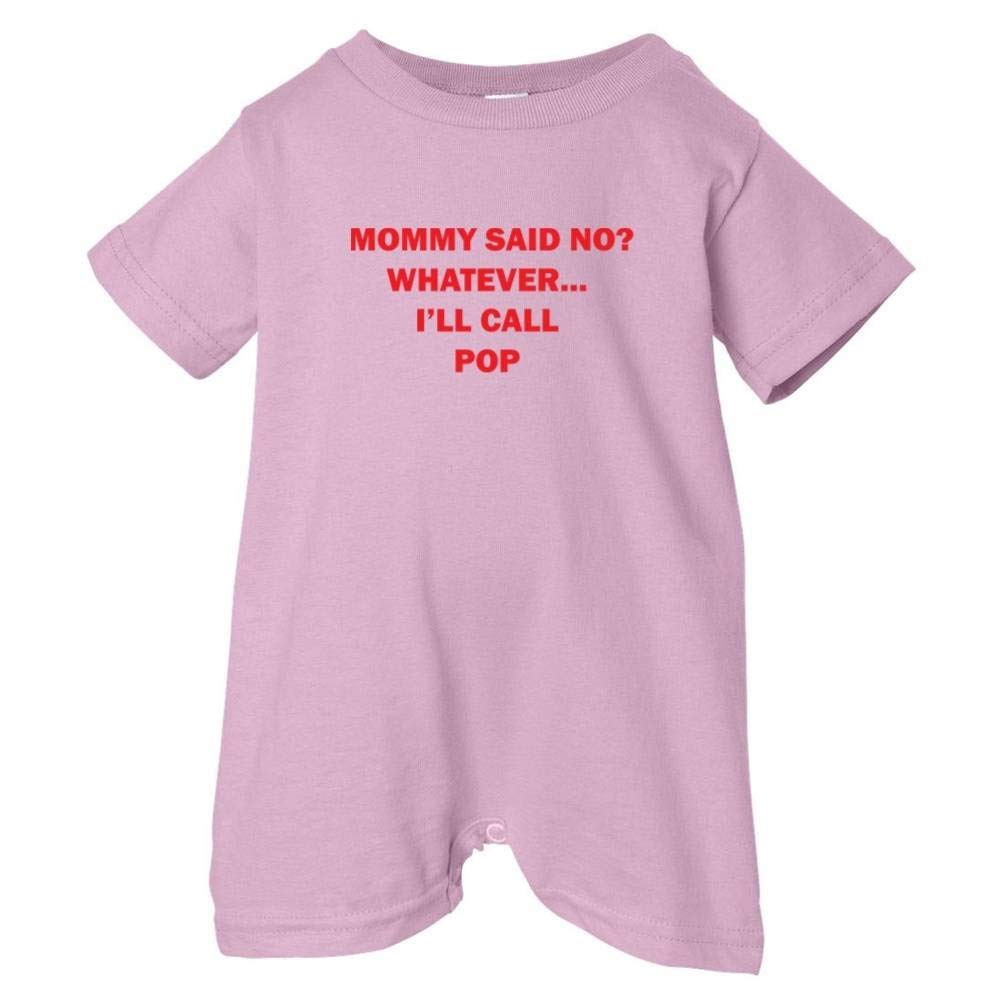 Unisex Baby Mommy Said No Call Pop T-Shirt Romper So Relative