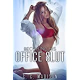 Becoming His Office Slut (Reluctant Cheating Wife, Dominant Billionaire Boss)