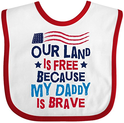 - Inktastic - Land is Free Daddy is Brave Military Baby Bib White/Red 30242