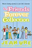 The Friends Forever Collection, Jean Ure, 0007248202