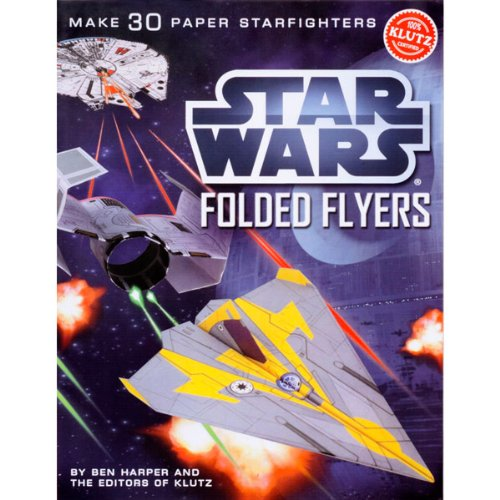 Star Wars Folded Flyers: Make 30 Paper Starfighters - Flyer Airplane