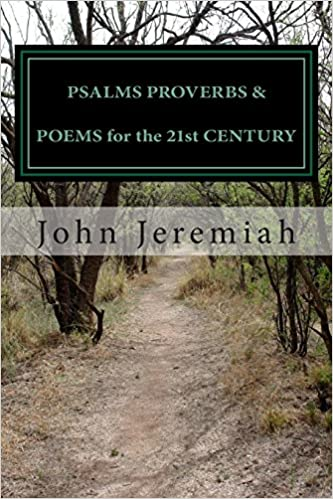 Book PSALMS PROVERBS and POEMS for the 21st CENTURY