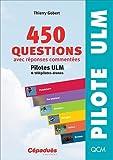 450 Questions avec réponses commentées 6e éd