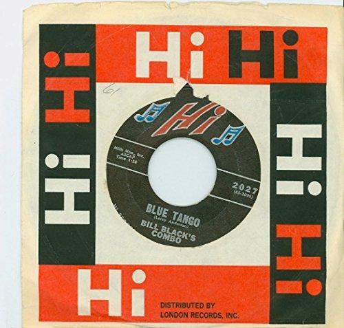 Blue Tango | Willie - Bill Black's Combo (Hi Records 1960) Excellent - Vintage 45 RPM Vinyl - Tango Combo
