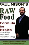 Raw Food Formula for Health, Paul Nison, 1570672164