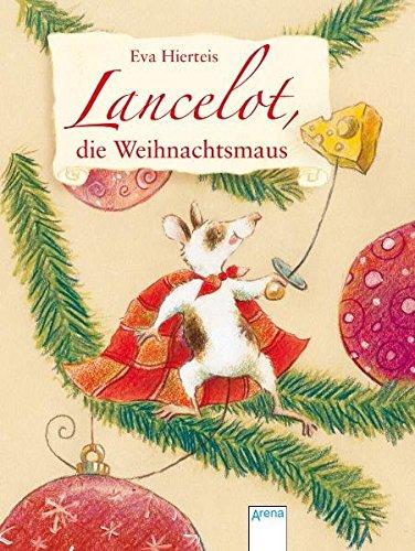 Lancelot, die Weihnachtsmaus (Kinderbuch)