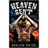 Heaven Sent (Heaven's Rejects MC Book 1)