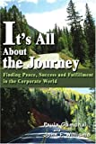 It's All about the Journey, Paula Gamonal and John Williams, 0595259588