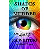 Shades of Murder (A Seeing Colors Mystery Book 1)