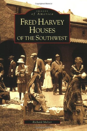 Download Fred Harvey Houses of the Southwest [Images of America Series] pdf