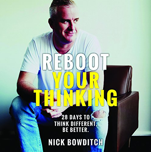 Reboot Your Thinking: 28 Days to Think Different. Be Better PDF ePub ebook