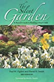 img - for The Silent Garden: A Parent's Guide to Raising a Deaf Child book / textbook / text book