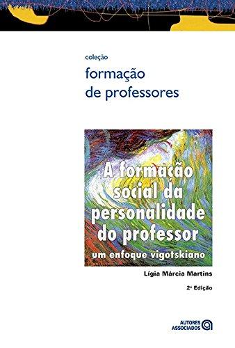 A Formação Social da Personalidade do Professor. Um Enfoque Vigotskiano