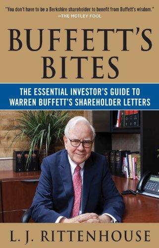 Buffett's Bites: The Essential Investor's Guide to Warren Buffett's Shareholder Letters (Business Books)