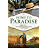 Home to Paradise: The Coming Home Series - Book 3