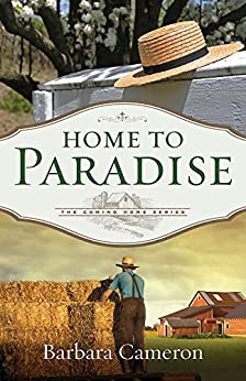 Home to Paradise: The Coming Home Series - Book 3 by [Cameron, Barbara]