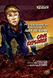 img - for The Underground Adventure of Arly Dunbar, Cave Explorer (History's Kid Heroes) book / textbook / text book