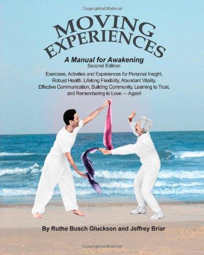 Moving Experiences: A Manual for Awakening pdf
