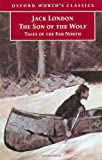 The Son of the Wolf, Jack London, 019283486X