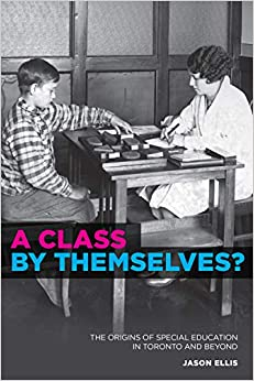Como Descargar Torrents A Class By Themselves?: The Origins Of Special Education In Toronto And Beyond Novedades PDF Gratis