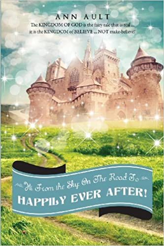 Book Hi from the Sky: On the Road to Happily Ever After!