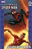Ultimate Spider-Man Vol. 12: Superstars