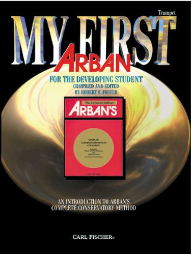 O5504 - My First Arban: Trumpet - An Introduction To Arban's Conservatory Method for ()